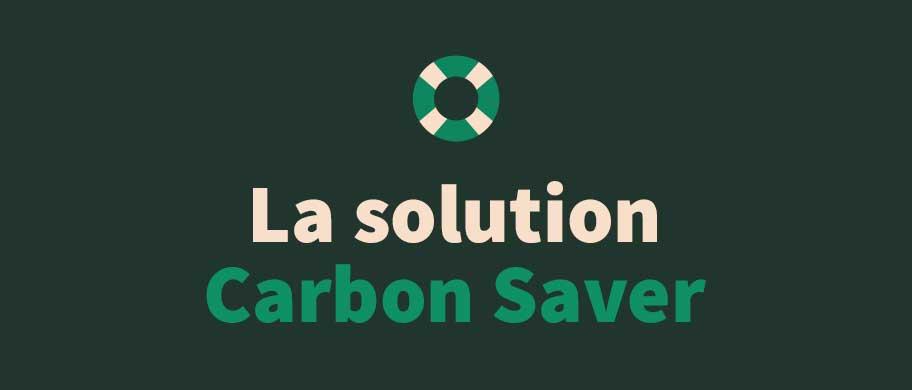 La solution Carbon Saver